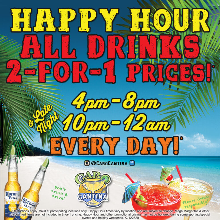 Happy Hour All Drinks 2 for 1 prices 4-8pm and 10pm-12am everyday! *Restrictions apply